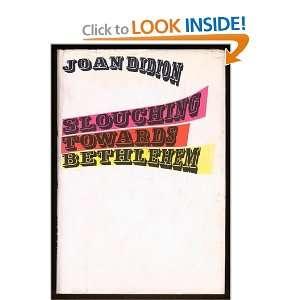 Slouching owards Behlehem (9780374266363) Joan Didion Books