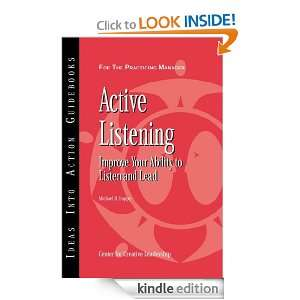 Active Listening Improve Your Ability to Listen and Lead (J B CCL
